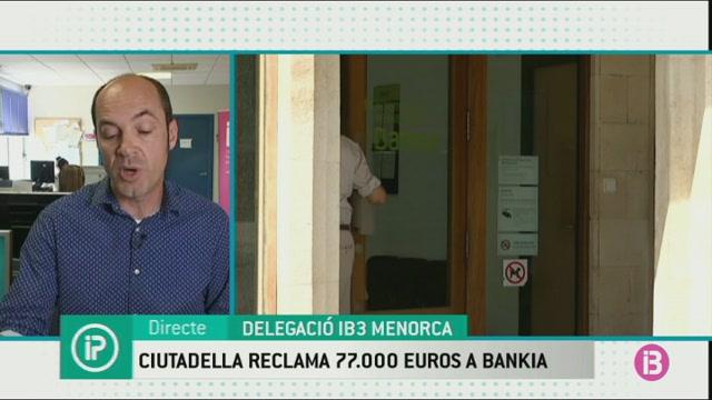 Ciutadella+reclama+77.000+euros+a+Bankia+per+impagament