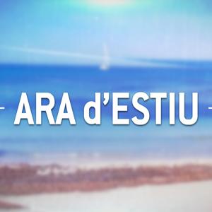 ARA D'ESTIU