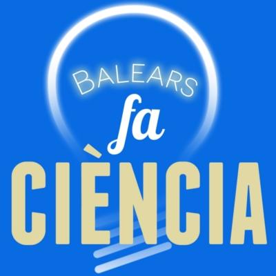 BALEARS FA CIÈNCIA.