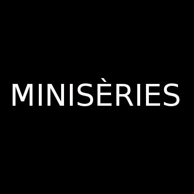 MINISÈRIES