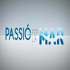PASSIÓ PER LA MAR