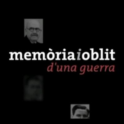MEMÒRIA I OBLIT D'UNA GUERRA