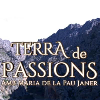 TERRA DE PASSIONS