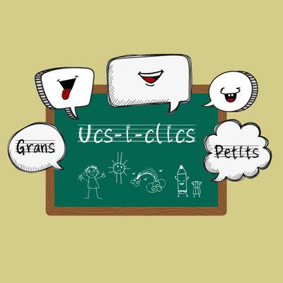 UCS I CLICS, GRANS I PETITS