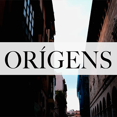 ORÍGENS