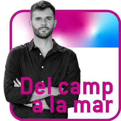 DEL CAMP A LA MAR