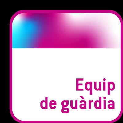 EQUIP DE GUÀRDIA