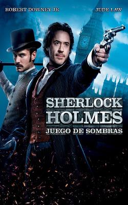 SHERLOCK HOLMES 2: UN JOC D'OMBRES