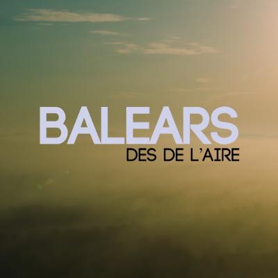 BALEARS DES DE L'AIRE