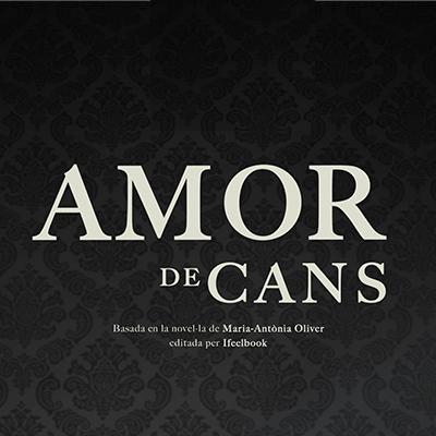 AMOR DE CANS