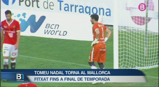 El+porter+Tomeu+Nadal+torna+al+Mallorca+fins+a+final+de+temporada