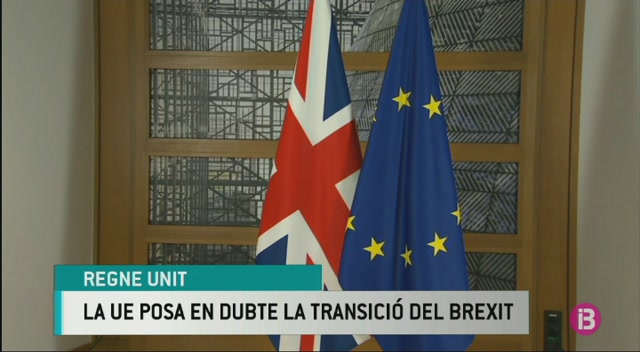 La+UE+posa+en+dubte+la+transici%C3%B3+del+Brexit
