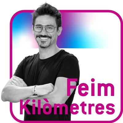 FEIM KILÒMETRES