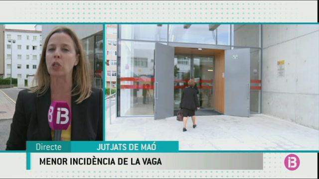 La+vaga+de+just%C3%ADcia+alenteix+alguns+judicis+a+Menorca