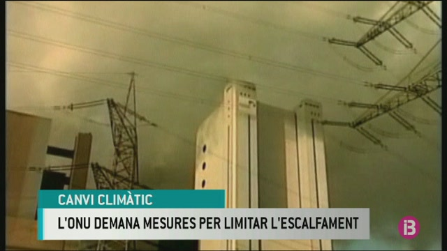 L%27ONU+demana+mesures+sense+precedents+per+limitar+l%27escalfament+global