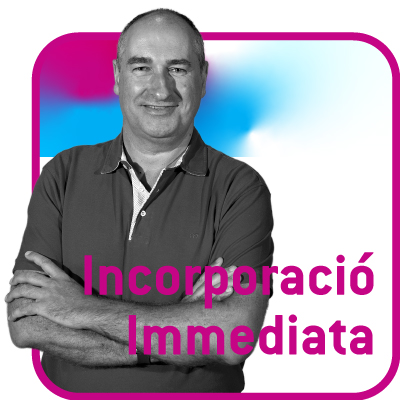 INCORPORACIÓ IMMEDIATA