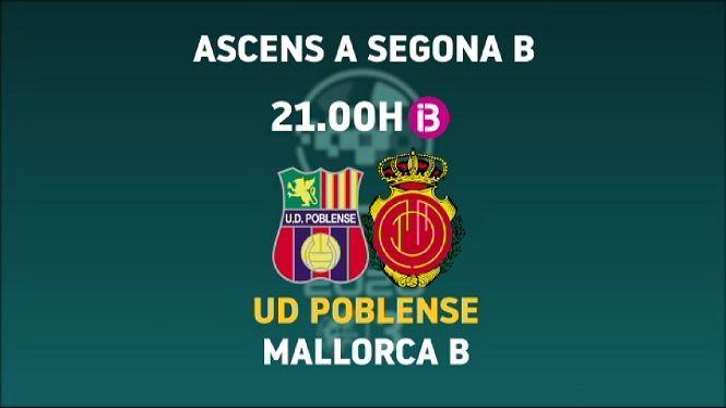El+Poblense+i+el+Mallorca+B+es+juguen+l%27ascens+a+Segona+B+a+90+minuts