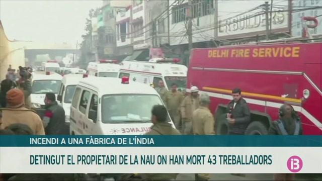 La+policia+de+Nova+Delhi+ha+detingut+el+propietari+de+la+f%C3%A0brica+on+van+morir+43++treballadors