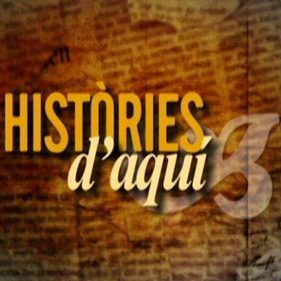 HISTÒRIES D'AQUÍ