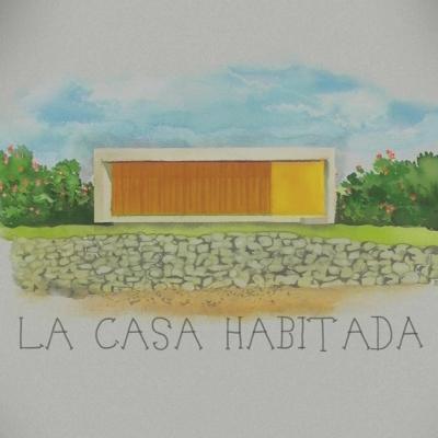 LA CASA HABITADA