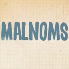 MALNOMS