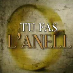 TU FAS L´ANELL