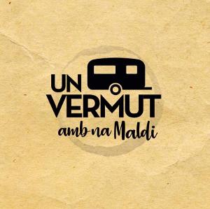 UN VERMUT AMB NA MALDI